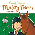 Malory Towers: Third Year: Malory Towers, Book 3 Audiobook by Enid Blyton Narrated by Esther Wane