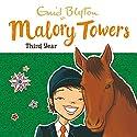 Malory Towers: Third Year: Malory Towers, Book 3 Hörbuch von Enid Blyton Gesprochen von: Esther Wane