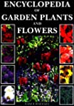 Encyclopedia of Garden Plants and Flo...
