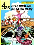 Les 4 as et le hold-up de la Big Bank