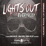 Lights Out, Everybody! | Arch Oboler