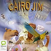 Cairo Jim at the Crossroads of Orpheus | Geoffrey McSkimming