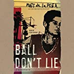 Ball Don't Lie | Matt de la Peña