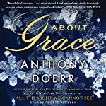 About Grace: A Novel | Anthony Doerr