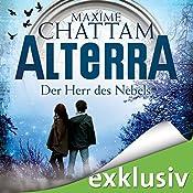 Der Herr des Nebels (Alterra 4) | Maxime Chattam