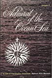 Admiral Of The Ocean Sea: A Life Of Christopher Columbus Vol 2