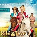 Bibi & Tina: Original Soundtrack zum Kinofilm Hörspiel von Peter Plate, Ulf Leo Sommer, Daniel Faust Gesprochen von:  div.