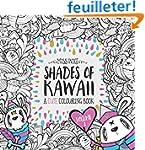 Shades of Kawaii: Volume 2: A Cute Co...