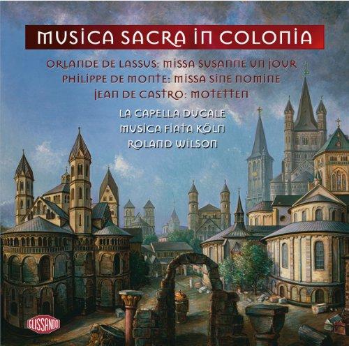 musica-sacra-in-colonia-missa-susanne-un-jour-missa-sine-nomine-pieces-sacrees