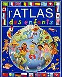 echange, troc Valérie Le Du, Jane Delaroche - L'Atlas des enfants