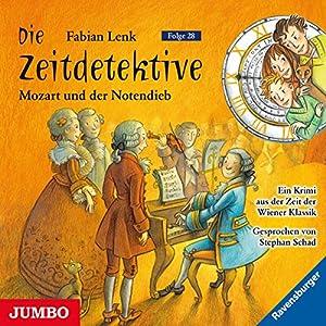 Mozart und der Notendieb (Die Zeitdetektive 28) Hörbuch