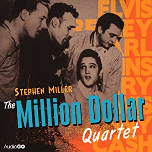 The Million Dollar Quartet | [Stephen Miller]