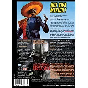 Alexandre Nevski / Que Viva Mexico !