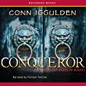 Conqueror: A Novel of Kublai Khan (       UNABRIDGED) by Conn Iggulden Narrated by Richard Ferrone