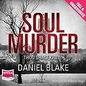 Soul Murder | [Daniel Blake]