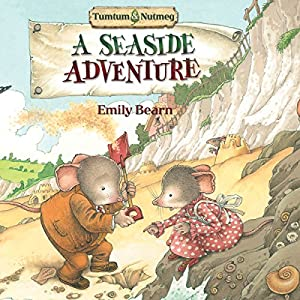 Tumtum and Nutmeg: A Seaside Adventure | [Emily Bearn]