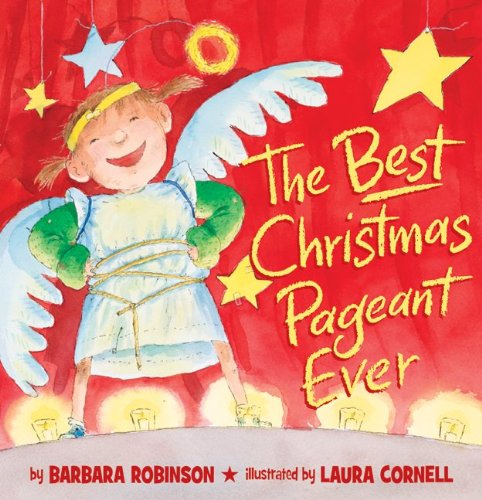 Cover of The Best Christmas Pageant Ever (picture book edition)