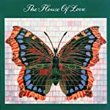 echange, troc The House Of Love - The House Of Love