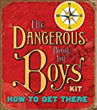 Conn Iggulden The Dangerous Book for Boys Kit: How to Get There