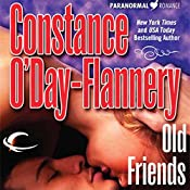 Old Friends: Yellow Brick Road Gang, Book 3   Constance O'Day-Flannery