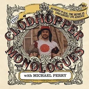 The Clodhopper Monologues Performance
