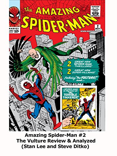 Amazing Spider-Man #2 The Vulture Review & Analyzed (Stan Lee and Steve Ditko)
