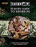 Player's Guide to Eberron (Dungeons & Dragons d20 3.5 Fantasy Roleplaying, Eberron Supplement) (0786939125) by Wyatt, James