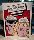The Michigan Divorce Book: A Guide to Doing an Uncontested Divorce Without an Attorney: With Minor Ch Ildren
