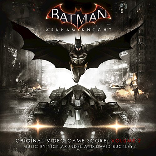 Nick Arundel and David Buckley-Batman Arkham Knight Volume 2-(Original Video Game Score)-WEB-2015-TSX Download