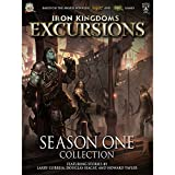 img - for Iron Kingdoms Excursions: Season One Collection book / textbook / text book