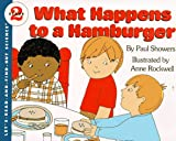 What Happens to a Hamburger (Let's Read and Find Out) (0064450139) by Showers, Paul