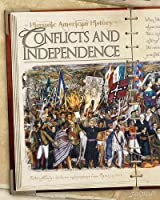 Conflicts and Independence (Hispanic American History)