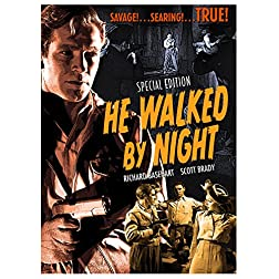 He Walked by Night - Special Edition