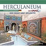 Herculaneum in Rekonstruktionen: Der Vesuv und Oplontis (Unesco. Oeuvres Representatives)