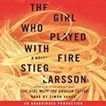 The Girl Who Played with Fire: The Millennium Trilogy, Book 2 (       UNABRIDGED) by Stieg Larsson Narrated by Simon Vance