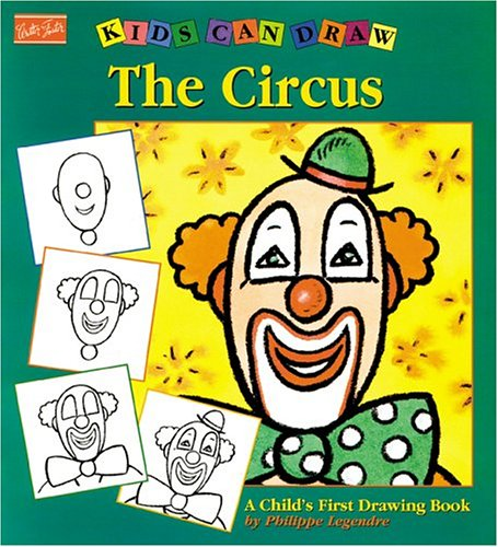 The Circus (Kids Can Draw)