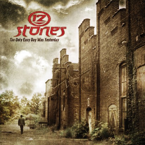The Only Easy Day Was Yesterday by 12 Stones album cover