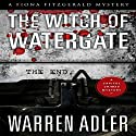 The Witch of Watergate: Fiona Fitzgerald Mystery Series, Book 4 Audiobook by Warren Adler Narrated by Charity Spencer