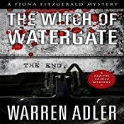 The Witch of Watergate: Fiona Fitzgerald Mystery Series, Book 4 | Warren Adler