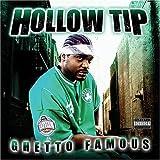 echange, troc Hollow Tip - Ghetto Famous