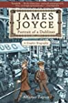 James Joyce: Portrait of a DublinerA...