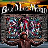 DABO Presents B.M.W-BABY MARIO WORLD-Vol.1