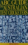 ABC Guide to Australian Test Cricketers