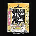 Miss Nelson Is Missing! | Harry G. Allard