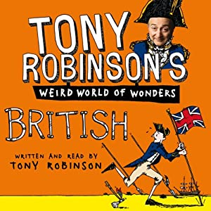 Tony Robinson's Weird World of Wonders! British | [Tony Robinson]