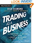 Trading as a Business: The Methods an...