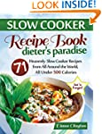 Slow Cooker Recipe Book: Dieter's Par...