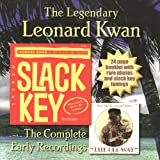 The Legendary Leonard Kwan : The Complete Early Recordings