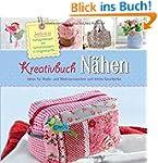 Kreativbuch N�hen - Ideen f�r Mode- u...