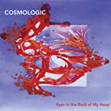 echange, troc Cosmologic - Eyes In The Back Of My Head